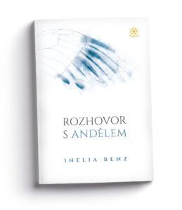 ROZHOVOR S ANDĚLEM Inelia Benz